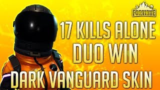 Fortnite: Battle Royale| Duo Win | Dark Vanguard Skin Gameplay- 17 Kills Alone!