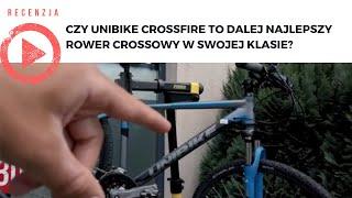 Czy Unibike Crossfire to dalej najlepszy rower crossowy w swojej klasie?