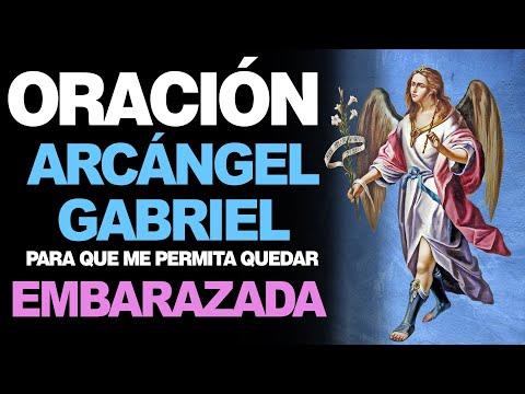 🙏 Oración Poderosa al Arcángel San Gabriel PARA UN EMBARAZO 🤰