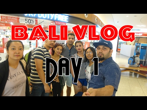 Bali Holiday 2017 Day 1