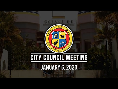 Oceanside City Council Meeting - January 6, 2020