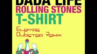 Download Dada Life - Rolling Stones T-Shirt (Eleiyas Dubstep Remix) MP3 song and Music Video
