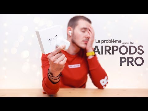 Le PROBLÈME avec les AirPods Pro ! (il y en a un)