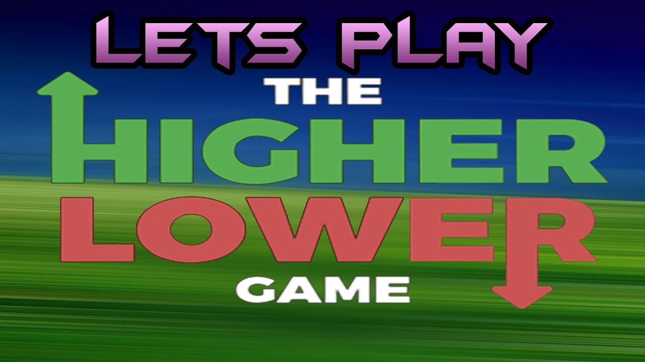 The Higher Lower Game EPISODE # 1: FACEPALM! - YouTube