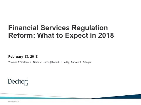 Financial Services Regulation Reform: What to Look for in 20