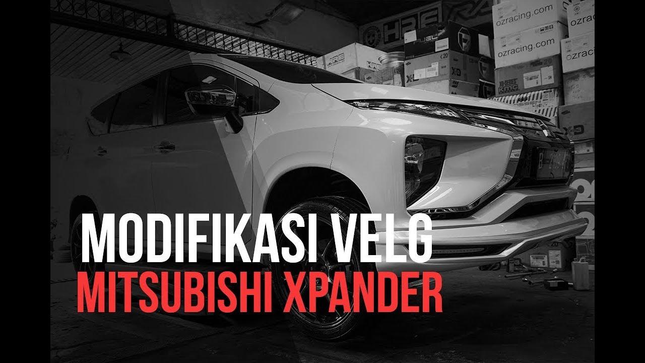 Modifikasi Velg Mitsubishi Xpander Velg Yang Pantas Untuk MPV Yang