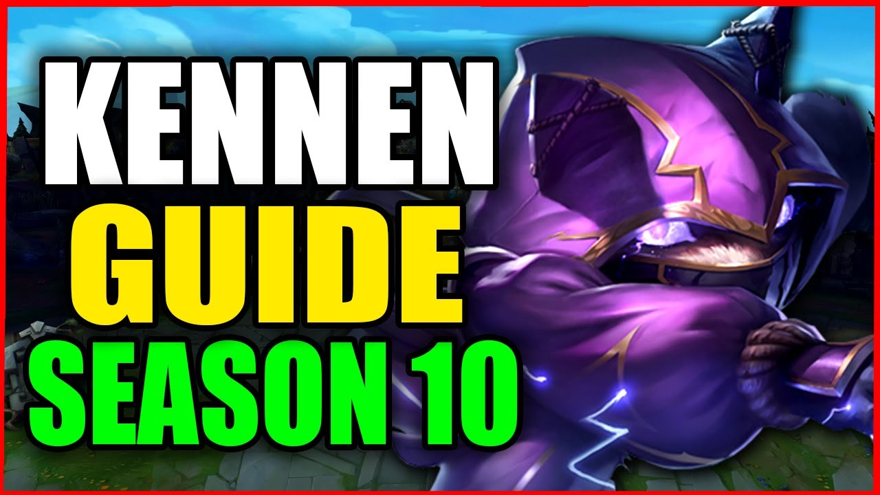 How to Play KENNEN for BEGINNERS (Best Build, Runes, Season 10) S10 Kennen Gameplay Guide