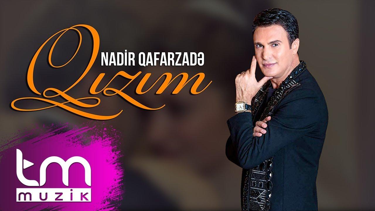 Nadir Qafarzadə - Qızım | 2020