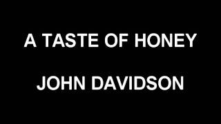 A Taste of Honey - John Davidson