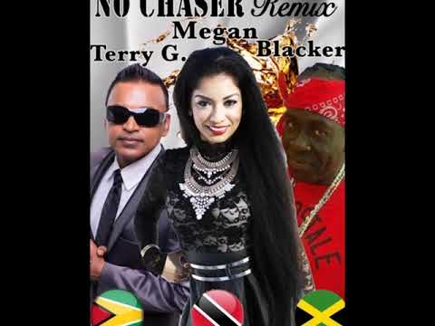 Megan, Terry Gajraj and Blacker - No Chaser Remix (2019 Chutney Soca)   Chutneymusic.com