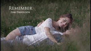 Isak Danielson - Remember