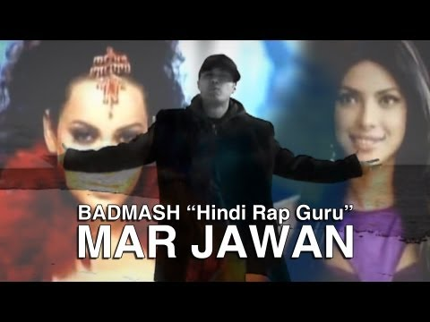 Badmash | Hindi Rap Guru | Mar Jawan - Fashion (Hindi Rap Mix 2008)