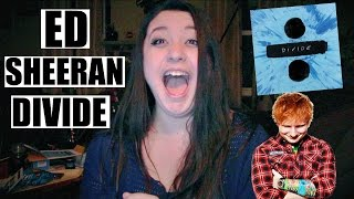 Ed Sheeran - Divide - Full Album Reaction!!!