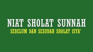 Lengkap Niat Sholat Sunnah Sebelum Dan Sesudah Sholat Isya Youtube