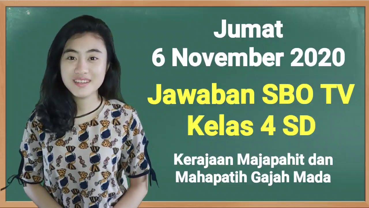 Kunci Jawaban SBO TV Jumat 6 November 2020 Kelas…
