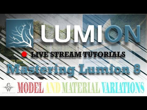 🔴Lumion 8 Model and Material Variations | Lumion Live Stream Tutorials