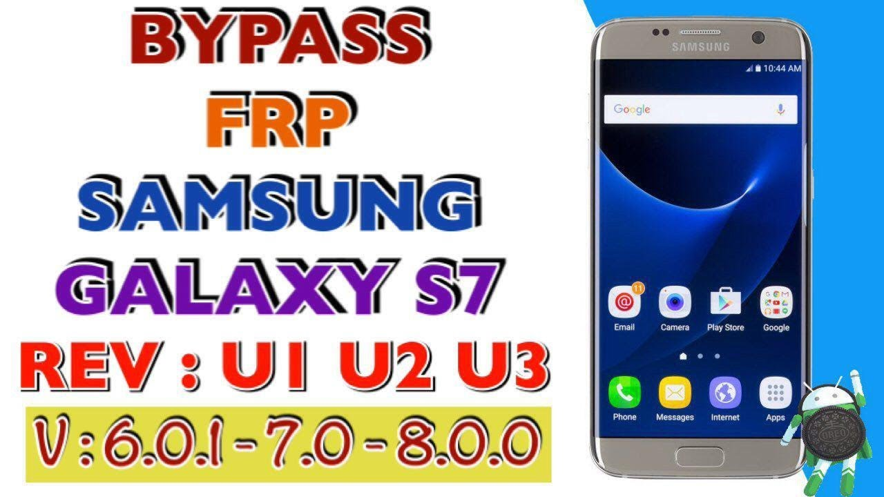 BYPASS FRP SAMSUNG S7 SM-G930F ALL VERSION 8 0 0 - 7 0 - 6 0 1 / SECURITY  U1 - U2 - U3