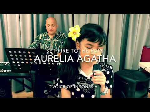 SET FIRE TO THE RAIN covered by AURELIA AGATHA