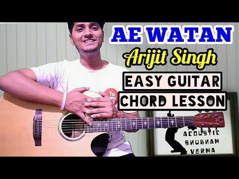 Ae watan - Arijit singh - Easy guitar chord lesson, beginner guitar tutorial, Chords and tabs