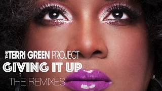 Giving it up (Radio Edit) - The Terri Green Project - Official Lyrics Video