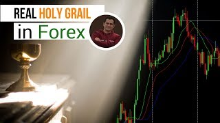 Real Holy Grail in Forex Market