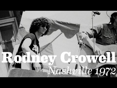 "Rodney Crowell - ""Nashville 1972"" [Official Video]"