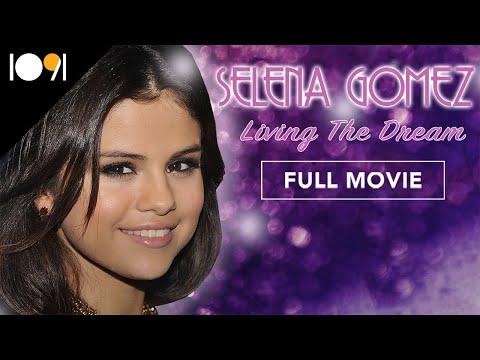 Selena Gomez: Living the Dream (FULL DOCUMENTARY)