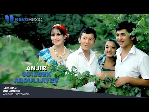Odilbek Abdullayev - Anjir | Одилбек Абдуллаев - Анжир