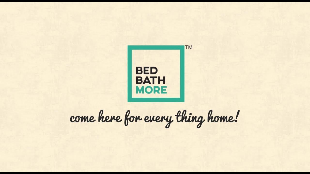 Bed Bath More