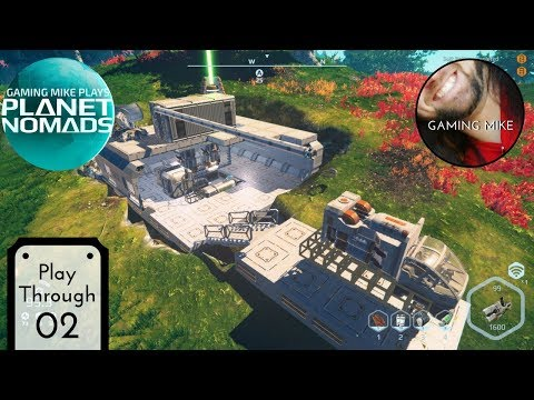 New Location, Lessons Learned - Planet Nomads 02 (Live Gameplay Broadcast) [pc 1080p60]