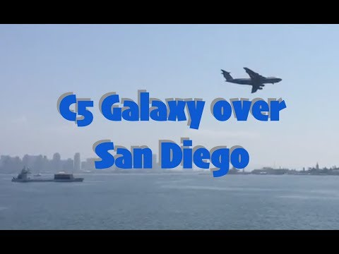 Largest Aircraft in the U.S. Military: C5 Galaxy Over San Diego Harbor HD