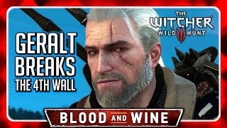 Witcher 3 🌟 Geralt Breaks the Fourth Wall 🌟 Blood and Wine Ending