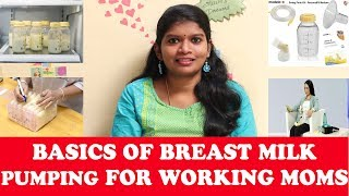 BASICS OF BREAST MILK PUMPING FOR WORKING MOMS in tamil |HOW TO USE BREAST PUMP & HAND EXPRESSION