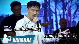 [KARAOKE] Làm Dâu Xứ Lạ - Quang Lập BEAT TONE NAM