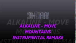 Alkaline   Move Mountains Instrumental Remake