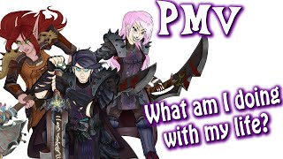 PMV - What Am I Doing With My Life?