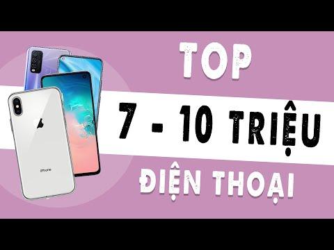 Top 7 - 10 Triệu điện thoại nào đáng mua???
