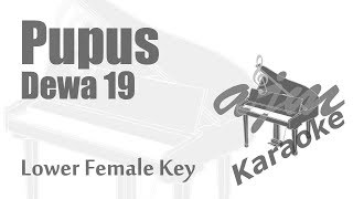 Dewa 19 Pupus Lower Female Key Karaoke Piano Version