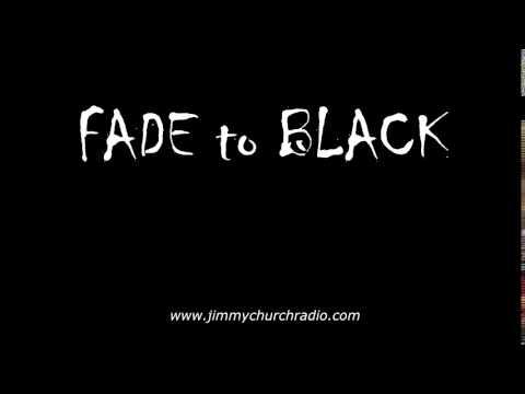 Ep 55 FADE to BLACK Jimmy Church w/ Kevin Todeschi Edgar