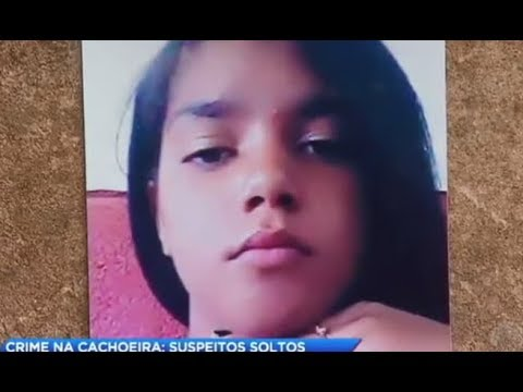 Jovem de 14 anos é abusada e tem corpo jogado em cachoeira