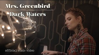 Mrs Greenbird - Dark Waters - Official Video (+lyrics) [americana, folk, pop]