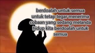 Armada - Berdoalah Untuk Semua ( Lirik Lagu )