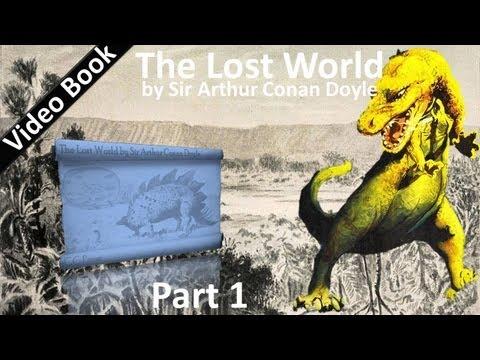 Part 1 - The Lost World Audiobook by Sir Arthur Conan Doyle (Chs 01-07)