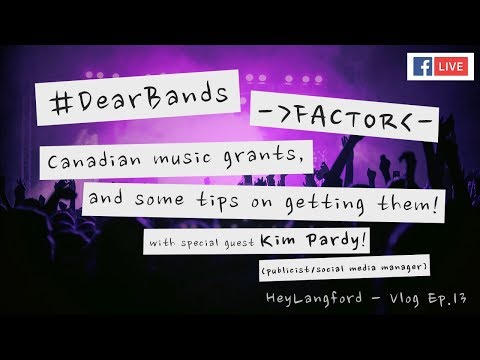 #DearBands - FACTOR! Canadian Music Grants, And Tips On Getting Them! | Vlog Ep.13 | HeyLangford