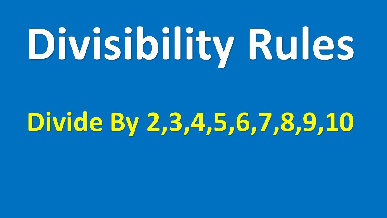small resolution of Divisibility Rules – 2
