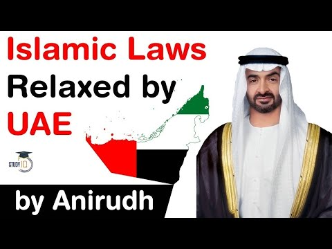 Islamic Laws in UAE relaxed - Know UAE Government's initiatives to modernise Gulf nation #UPSC #IAS