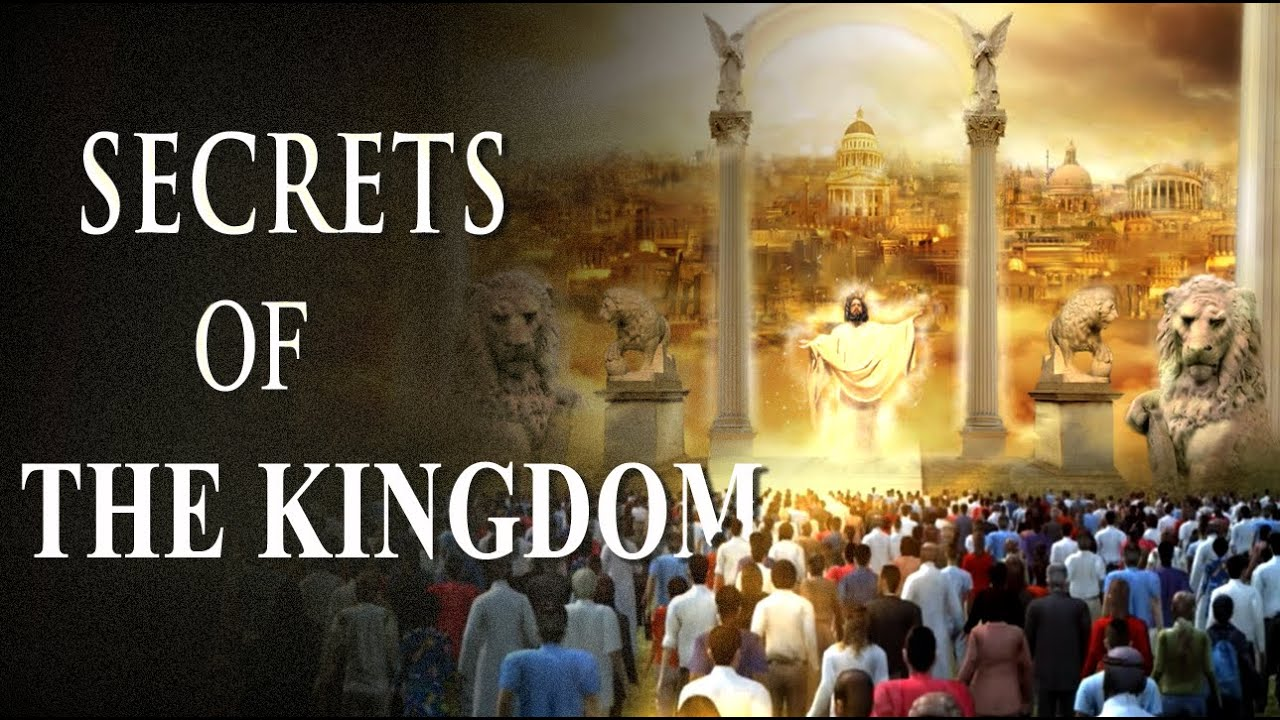 One of The Biggest Mysteries of The Bible Revealed: THE KINGDOM of GOD