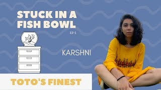 Karshni - Toto's Finest x Stuck In A Fish Bowl Songwriting Challenge | House Concert India