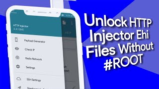 Download Video Unlock HTTP Injector ehi file without root || Latest Update Oct 2018 MP3 3GP MP4