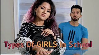 Types Of Girls In School | Sham Idrees | Froggy